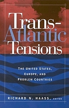 Transatlantic tensions : the United States, Europe, and problem countries