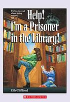 Help! I'm a prisoner in the library