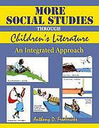 More social studies through children's literature : an integrated approach