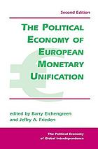The political economy of European monetary unification