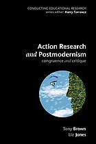 Action research and postmodernism : congruence and critique
