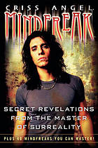 Mindfreak : secret revelations from the master of surreality