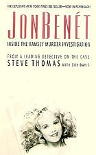 JonBenét : inside the Ramsey murder investigation