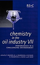 Chemistry in the oil industry VII : Performance in a challenging environment