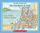 ... if you sailed on the Mayflower--If you sailed on the Mayflower in 1620