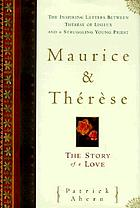 Maurice and Thérèse : the story of a love