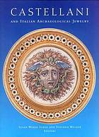Castellani and Italian archaeological jewelry