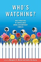 Who's watching? : daily practices of surveillance among contemporary families