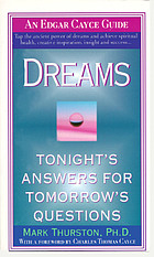 Dreams : tonight's answers for tomorrow's questions