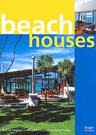 Beach houses of Australia & New Zealand