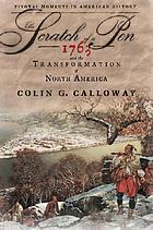 The scratch of a pen : 1763 and the transformation of North America