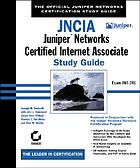 JNCIA : Juniper Networks Certified Internet Associate : study guide