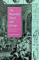 The beautiful, novel, and strange : aesthetics and heterodoxy