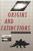 Origins and Extinctions : Essays