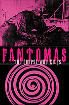Fantomas : the corpse who kills