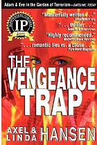 The vengeance trap : their only escape was love