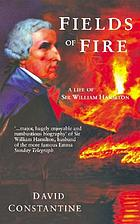 Fields of fire : a life of Sir William Hamilton