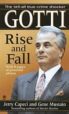 Gotti : rise and fall