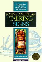 Native American talking signs