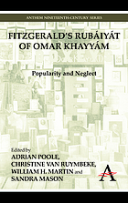 Fitzgerald's Rubáiyát of Omar Khayyám : popularity and neglect