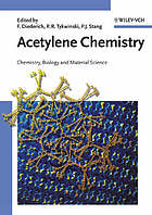 Acetylene chemistry : chemistry, biology, and material science