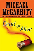 Dead or alive : a Kevin Kerney novel