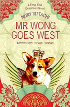 Mr Wong goes west
