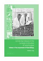 Centennial history of the Carnegie Institution of Washington