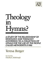 Theology in hymns? : a study of the relationship of doxology and theology according to A collection of hymns for the use of the people called Methodists (1780)