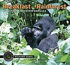 Breakfast in the rainforest : a visit with mountain gorillas