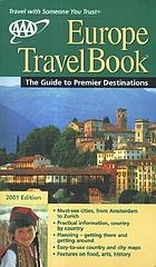 Europe travelbook : the guide to premier destinations