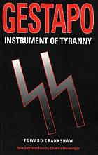 Gestapo, instrument of tyranny