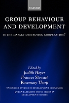 Group behaviour and development : is the market destroying cooperation?