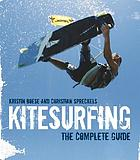 Kitesurfing : the complete guide