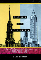 Soul in society : the making and renewal of social Christianity