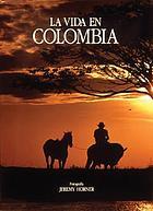 La vida en Colombia