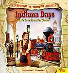 Indiana days : life in a frontier town