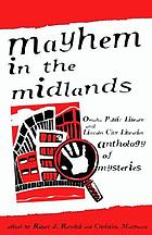 Mayhem in the midlands : anthology of mysteries