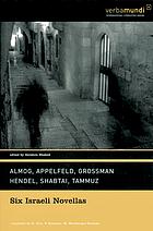 Six Israeli novellas