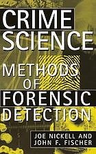 Crime science : methods of forensic detection