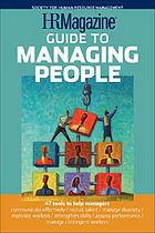 HRMagazine guide to managing people