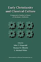 Early Christianity and classical culture : comparative studies in honor of Abraham J. Malherbe