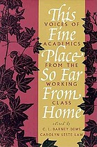 This fine place so far from home : voices of academics from the working class