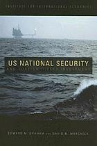 US national security and foreign direct investmentUS national security and foreign direct investment