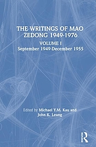 The writings of Mao Zedong, 1949-1976September 1949 - December 1955The writings of Mao Zedong, 1945-1976
