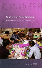 Status and stratification : cultural forms in East and Southeast Asia