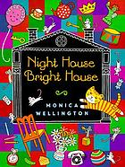 Night house, bright house
