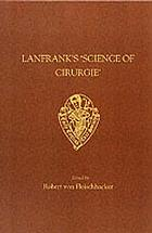 "Lanfrank's ""Science of Cirurgie"""