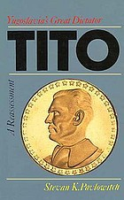 Tito--Yugoslavia's great dictator : a reassessment