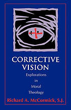 Corrective vision : explorations in moral theology